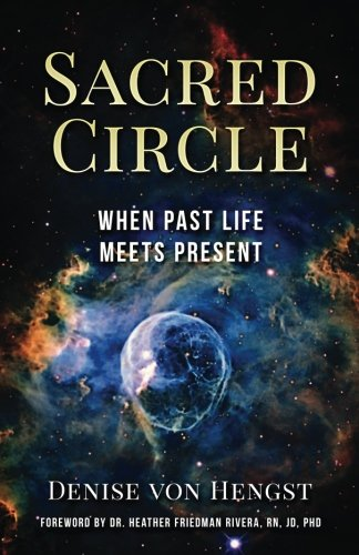 Download Sacred Circle: When Past Life Meets Present PDF