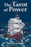 The Tarot of Power, Joe Cavanaugh, 0578076195