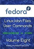 Fedora Linux Man Files: User Commands (Volume 8)