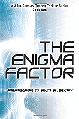 The Enigma Factor (The Enigma Series) (Volume 1)