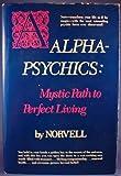 Alpha-Psychics, Anthony Norvell, 0130228141