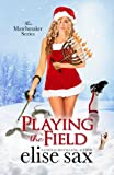Playing the Field (Matchmaker) (Volume 4)