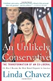 An Unlikely Conservative, Linda Chavez, 0465089046