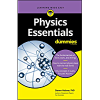Physics Essentials For Dummies (English Edition)