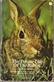 The Private Life of the Rabbit, R. M. Lockley, 038000447X