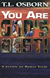 You Are God's Best!, T. L. Osborn, 0879431342