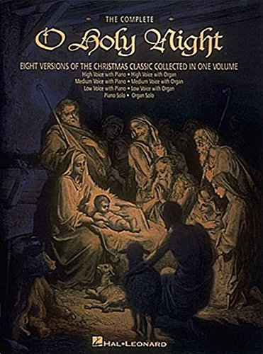 The Complete O Holy Night: Keyboard/Vocal from Hal Leonard