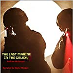 The Last Marine in the Galaxy: Galaxies Collide, Book 1 | Andrew McGregor