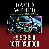 By Schism Rent Asunder: Safehold Series, Book 2 | David Weber