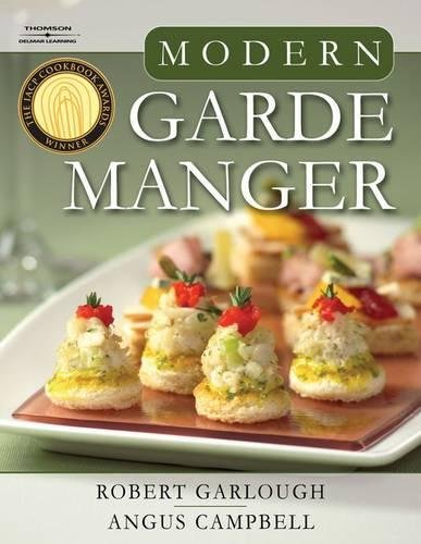 Modern Garde Manger by Robert B Garlough, Angus Campbell