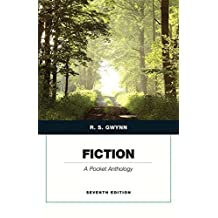 Fiction: A Pocket Anthology (Penguin Academics Series) (7th Edition)