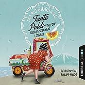 Tante Poldi und die sizilianischen Löwen (Tante Poldi 2) | Mario Giordano