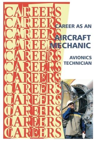 Read Online Career as an Aircraft Mechanic: Avionics Technician (Careers Ebooks) pdf