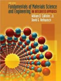 img - for W. D. Callister's D.G. Rethwisch's Fundamentals of Materials 3rd (Third) edition(Fundamentals of Materials Science and Engineering: An Integrated Approach [Hardcover])(2007) book / textbook / text book