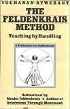 The Feldenkrais Method, Yochanan Rywerant and Moshe Feldenkrais, 0062507508