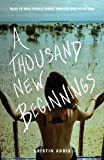 img - for A Thousand New Beginnings book / textbook / text book