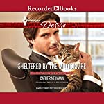 Sheltered by the Millionaire | Catherine Mann