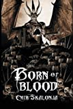 img - for Born of Blood book / textbook / text book