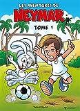 Les aventures de Neymar Jr - Tome 1