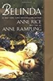 Belinda, Anne Rampling and Anne Rice, 0425176657