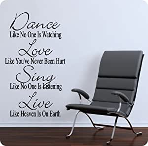 Amazon.com: Dance Like No One is Watching Love Like You've Never Been Hurt Sing Like No One is ...