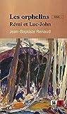 Les orphelins: Rémi et Luc-John par Renaud