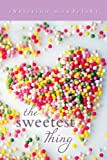 The Sweetest Thing, Christina Mandelski, 1606841297
