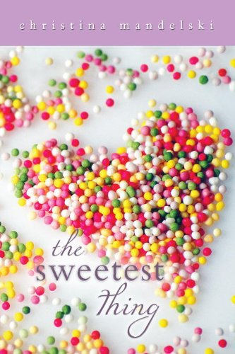 Read Online The Sweetest Thing ebook