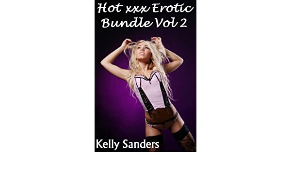 Hot xxx Erotic Bundle (Volume 1)