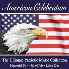 american celebration the ultimate patriotic - Patriotic Songs