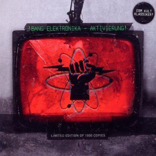!Bang Elektronika - Aktivierung - Lyrics2You
