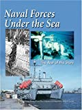 Books : Naval Forces Under the Sea: The Rest of the Story