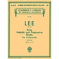 40 Melodic and Progressive Etudes, Op. 31 - Book 2: Cello Method (String Solo): Schirmer Library of Classics Volume 640…