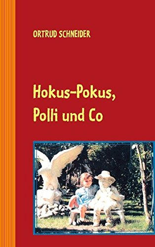 Hokus-Pokus, Polli und Co. (German Edition) ebook