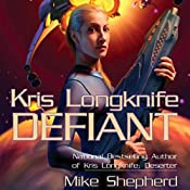 Defiant: Kris Longknife, Book 3 | Mike Shepherd
