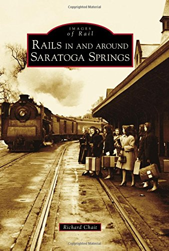 - Rails in and around Saratoga Springs (Images of Rail)