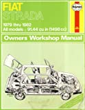 Haynes Fiat Strada Owner's Workshop Manual, 1979-1982, Strasman, Peter G., 1850102139