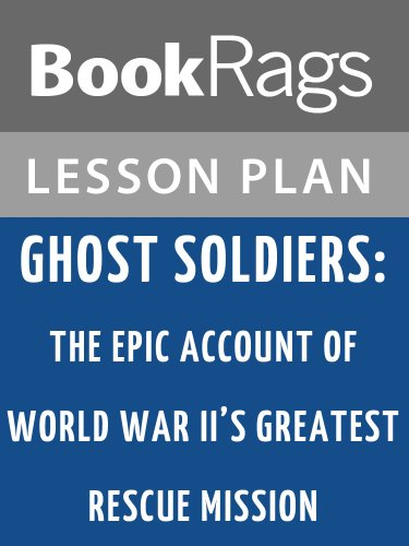 Amazon com: Lesson Plans Ghost Soldiers: The Epic Account of