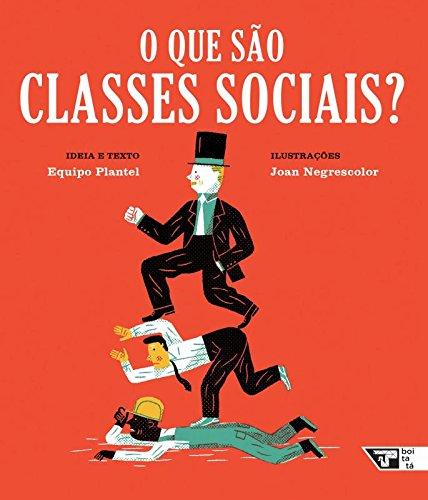 O Que São Classes Sociais?