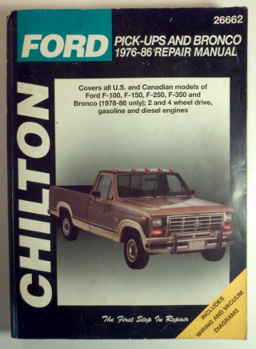 'Ford F 100 F 150 F 250 F 350 Pickup Trucks Bronco Repair Manual 1976 1986