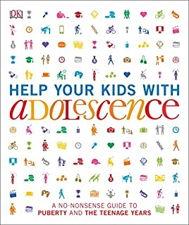 Book Cover: Help Your Kids with Adolescence: A No-Nonsense Guide to Puberty and the Teenage Years