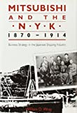 img - for Mitsubishi and the N.Y.K., 1870-1914: Business Strategy in the Japanese Shipping Industry (Harvard East Asian Monographs) book / textbook / text book