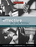 The Effective Academic, , 0749435704