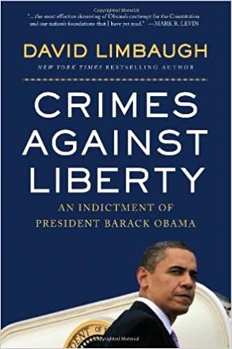 Image result for Crimes Against Liberty: An Indictment of President Barack Obama