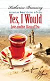 Yes I Would Love Another Glass of Tea: An American Woman's Letters to Turkey (Set of 8 CDs)