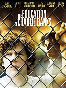 The Education of Charlie Banks / Amazon Instant Video
