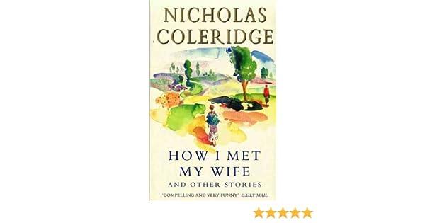 How I Met My Wife Stories
