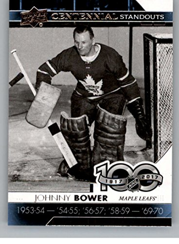 2017-18 Upper Deck Centennial Standouts #CS-67 Johnny Bower Maple Leafs