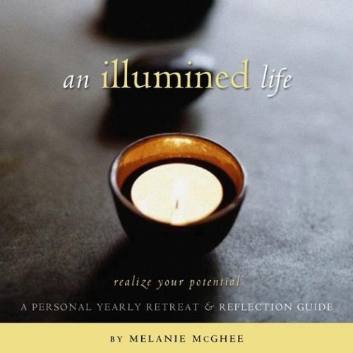 An Illumined Life ~ A Personal Yearly Retreat & Reflection Guide pdf