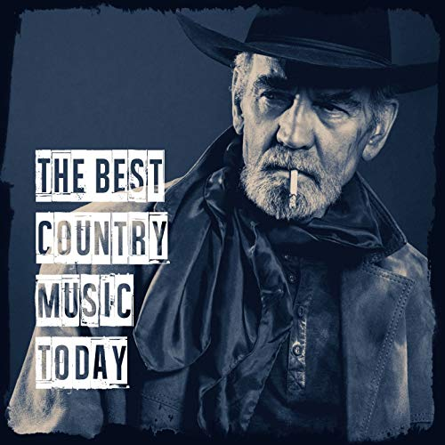 The Best Country Music Today